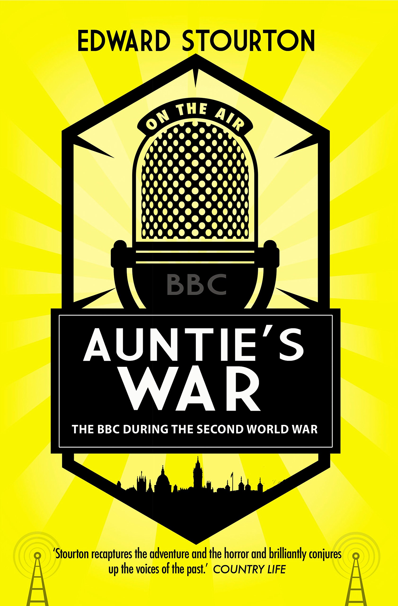 4915b6bb784 Auntie's War: The BBC during the Second World War: Amazon.co.uk ...