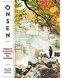 Onsen. Sorgenti e località termali del Giappone