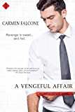 A Vengeful Affair (Entangled Indulgence)