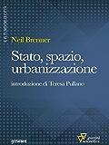 Stato, spazio, urbanizzazione