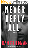 Never Reply All: a breath-taking psychological suspense thriller