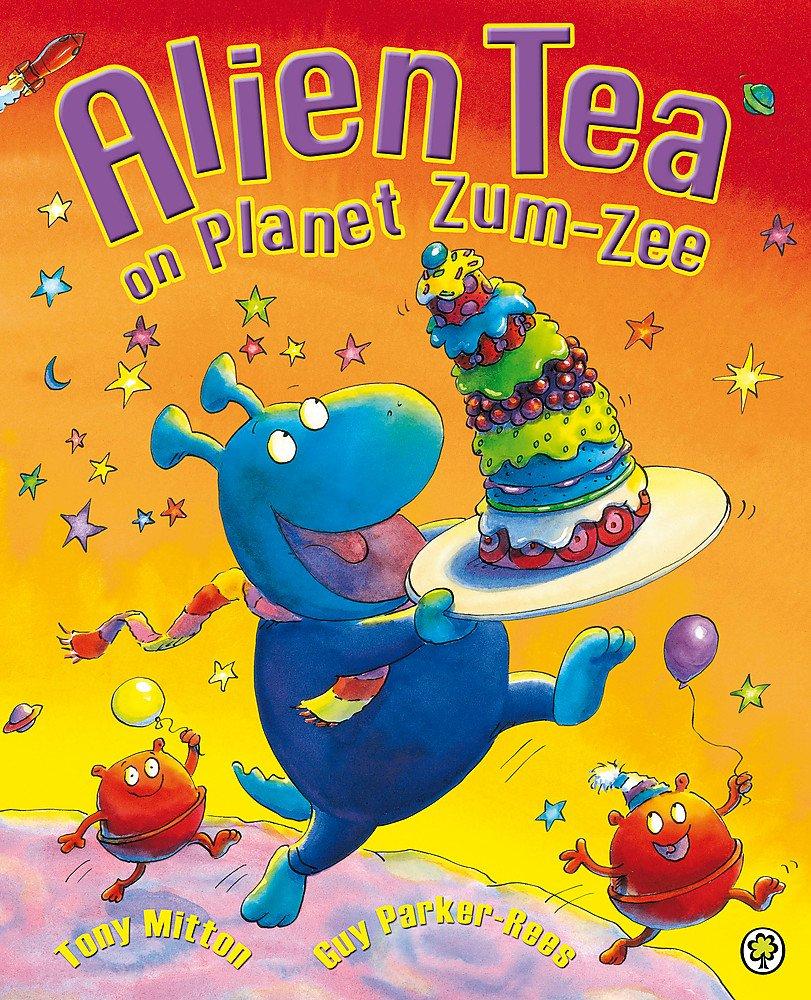 Read Online Alien Tea on Planet Zum-Zee PDF