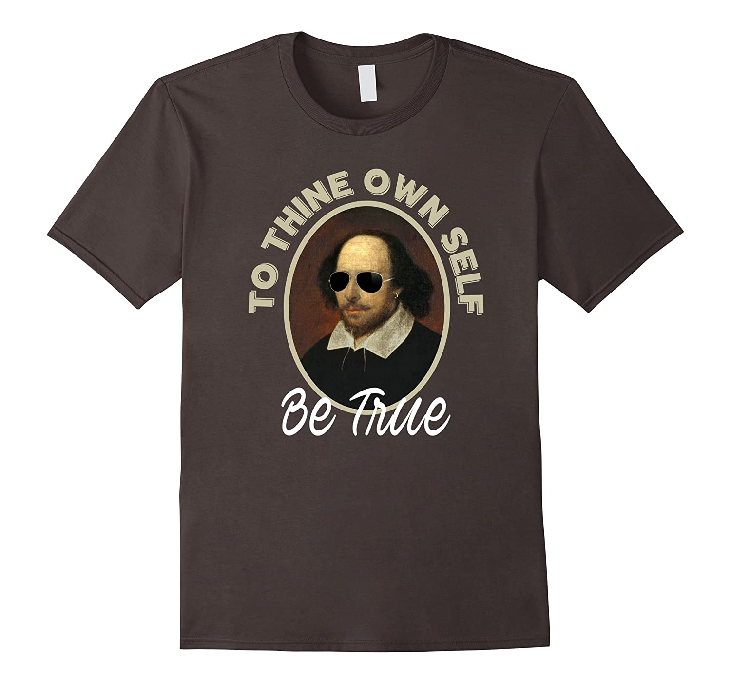 Cool Shakespeare Quote TShirt - Positive Thinking Shirts-FL