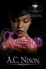 Fractured (The Diamond Club  Book 0) Kindle Edition