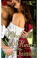 What the Scot Hears (Agents of Change Book 3) Kindle Edition