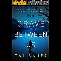 The Grave Between Us: M M Romantic Suspense (A Noah & Cole Thriller Book 2)