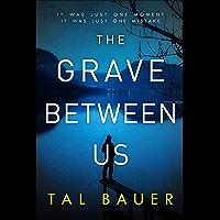 The Grave Between Us: M|M Romantic Suspense (A Noah & Cole Thriller Book 2) (English Edition)