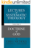 Lectures in Systematic Theology: Doctrine of God