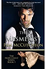 The Mesmerist: Hope Chest Time Travel Romance Series, Book 1 (Hope Chest Series) Kindle Edition