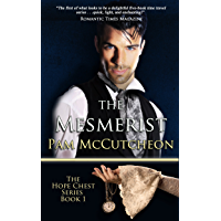 The Mesmerist: Hope Chest Time Travel Romance Series, Book 1 (Hope Chest Series)