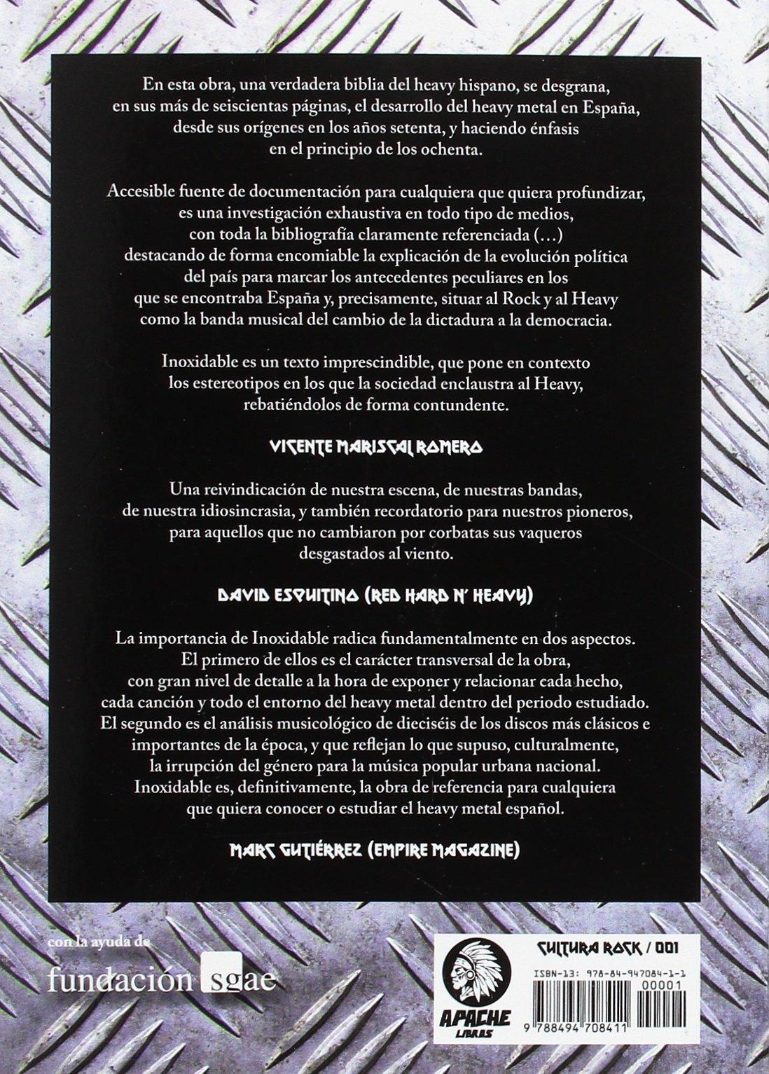 Inoxidable: Formación, cristalización y crecimiento del heavy metal en España Cultura Rock: Amazon.es: Galicia Poblet, Fernando: Libros