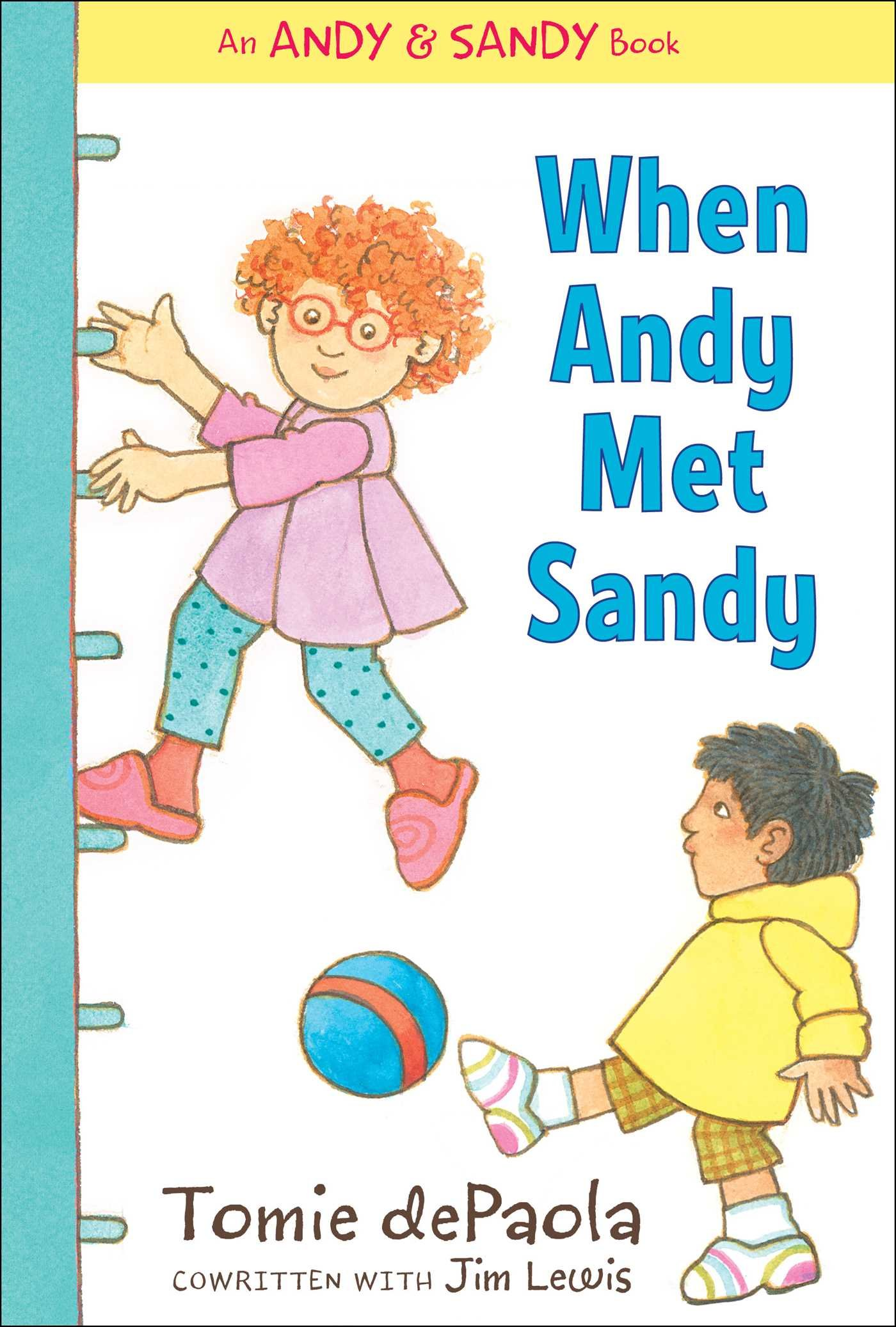 When Andy Met Sandy (An Andy & Sandy Book) PDF