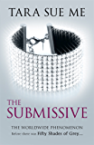 The Submissive: Submissive 1 (The Submissive Series)
