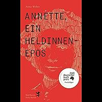 Annette, ein Heldinnenepos (German Edition)