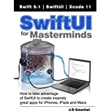 SwiftUI for Masterminds: How to take advantage of SwiftUI to create insanely great apps for iPhones, iPads, and Macs