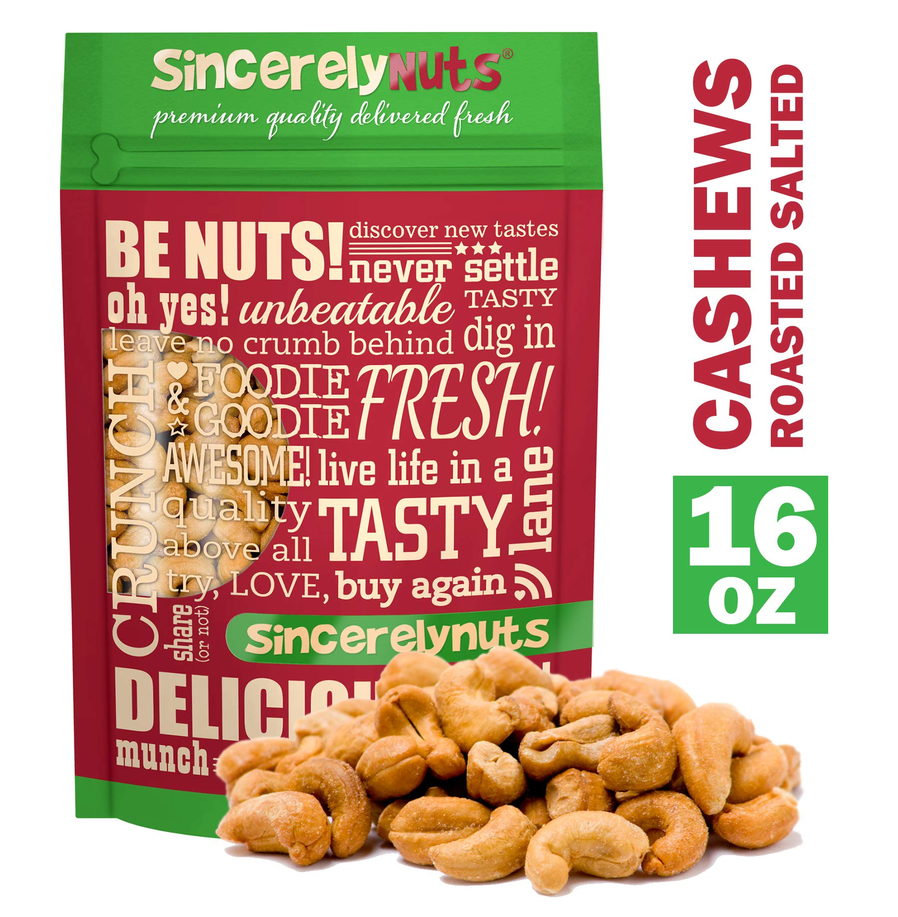 Sincerely Nuts - Whole Cashews Roasted and Salted | One Lb. Bag | Deluxe Kosher Snack Food | Healthy Source of Protein, Vitamin & Mineral Nutritional Content | Gourmet Quality Vegan Cashew Nut