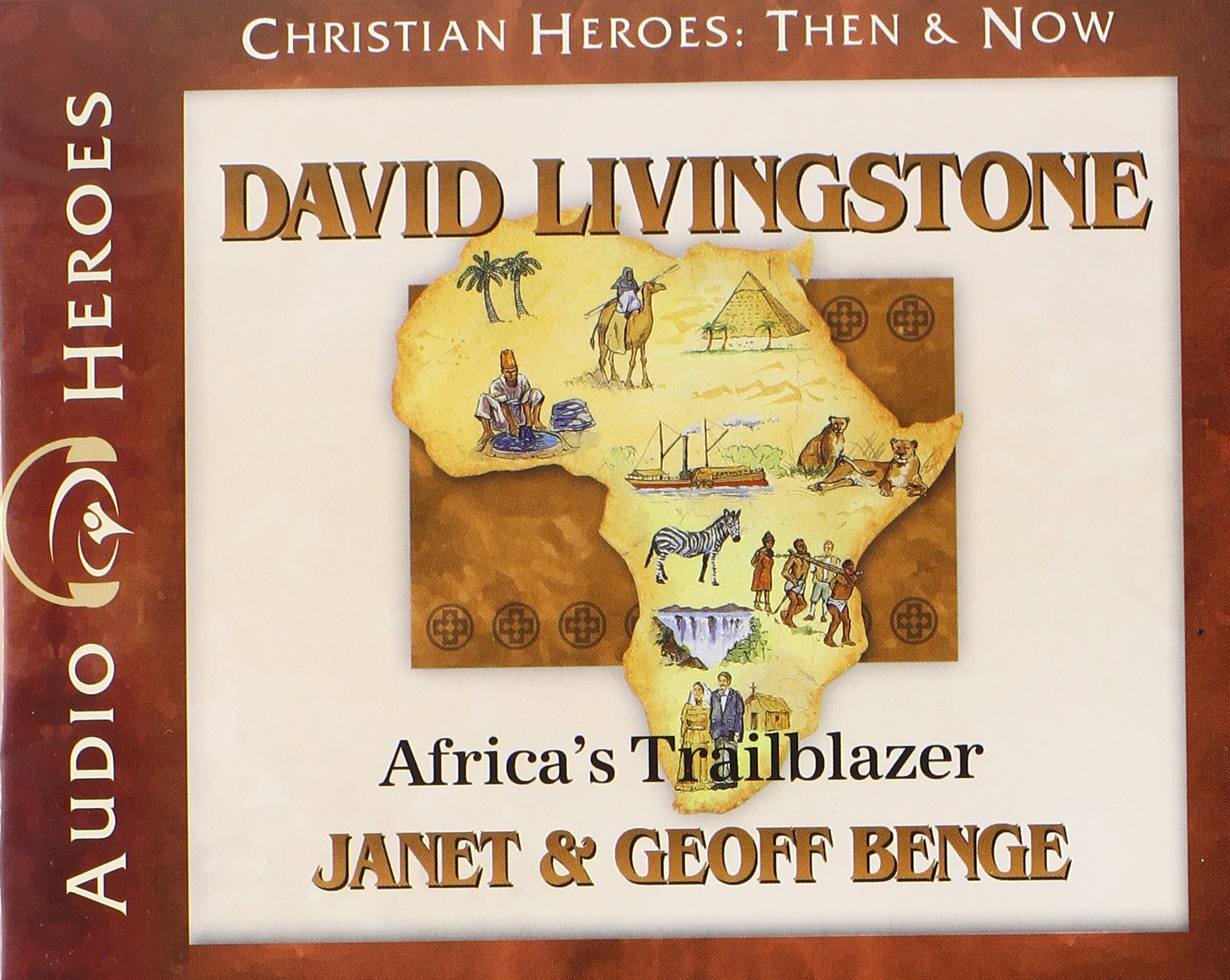 David Livingstone Audiobook: Africa's Trailblazer (Christian Heroes: Then and Now) (Christian Heroes: Then & Now)