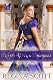 Never Marry a Marquess (Fortune's Brides Book 6)