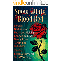 Snow White, Blood Red (Fairy Tale Anthologies Book 1)