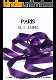 París (Trilogía Fuego y Pasión nº 3)