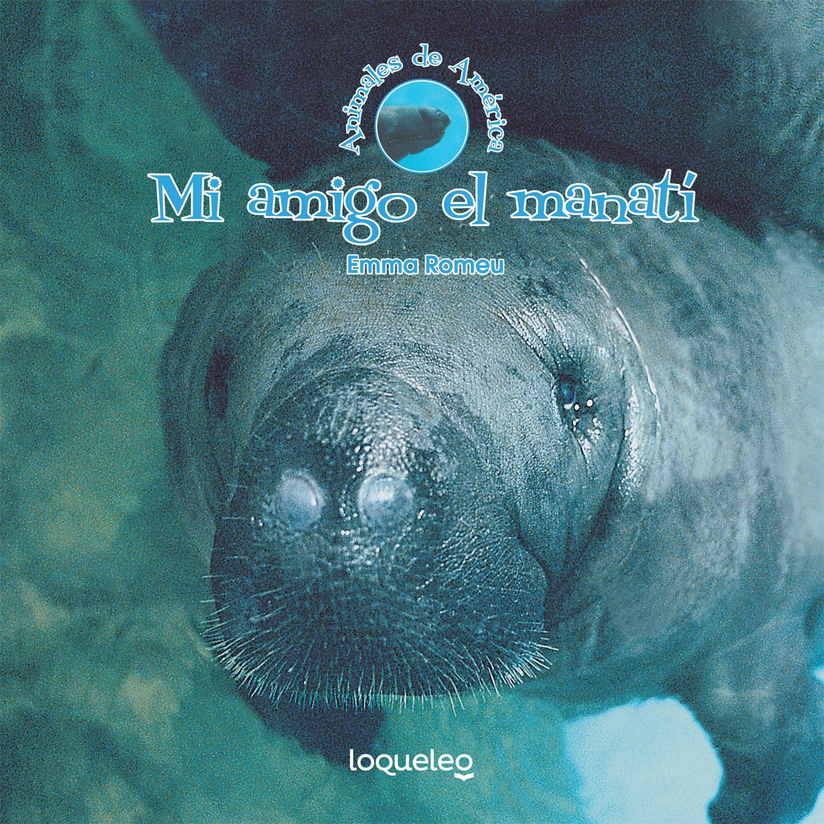 Download Mi amigo el manatí (Animales De América / Animals of the Americas) (Spanish Edition) pdf epub