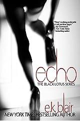 Echo (Black Lotus #2) (The Black Lotus Series) Kindle Edition