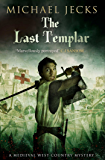 The Last Templar (Knights Templar Mysteries Book 1)