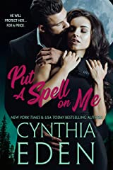 Put A Spell On Me Kindle Edition