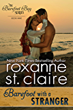Barefoot With a Stranger (The Barefoot Bay Series Book 9)