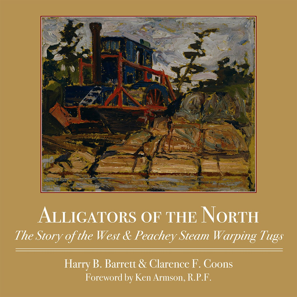 Download Alligators of the North: The Story of the West & Peachey Steam Warping Tugs ebook