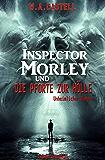 Inspector Morley und die Pforte zur Hölle