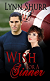 Wish for a Sinner (The Sinners Sports Romances Book 2)