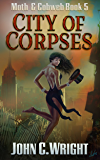 City of Corpses: The Dark Avenger's Sidekick Book Two (Moth & Cobweb 5)