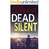 DEAD SILENT a gripping detective thriller full of suspense (Calladine & Bayliss Mystery Book 2)