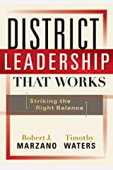 District Leadership That Works: Striking the Right Balance Kindle Edition