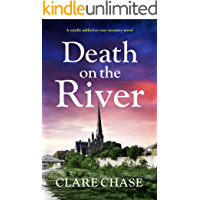 Death on the River: A totally addictive cozy mystery novel (A Tara Thorpe Mystery Book 2)