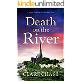 Death on the River: A totally addictive cozy mystery novel (A Tara Thorpe Mystery Book 2)