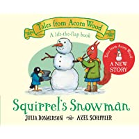 Squirrel's Snowman: A new Tales from Acorn Wood story