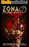 Zona Z (Saga Z Vol. 1) (Italian Edition)