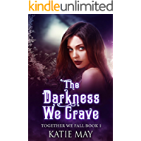 The Darkness We Crave (Together We Fall Book 1)