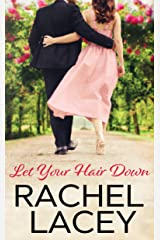 Let Your Hair Down (Almost Royal Book 3) Kindle Edition