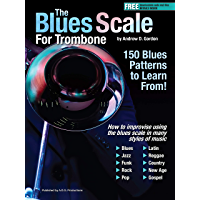 The Blues Scale for Trombone (English Edition)