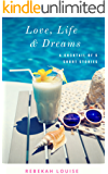 Love, Life & Dreams: A cocktail of five short stories
