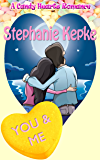 You & Me: You and Me (A Candy Hearts Romance)