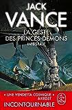 La Geste des Princes-Démons : Intégrale