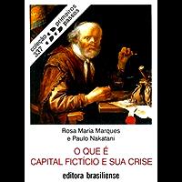 O que é capital fictício e sua crise (Primeiros Passos)