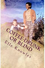 COFFEE-DRUNK or BLIND Kindle Edition