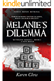 Melanie's Dilemma (Ruthless Series (3) - A New Breed)