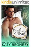 A Fairbanks Affair: A tired-of-being-a-virgin, personal ad romance (An Odds-Are-Good Standalone Romance Book 3)