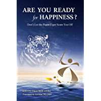 Are you ready for happiness?: Don't let the paper tiger scare you off (English Edition)